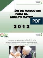 MASCOTAS PARA EL ADULTO MAYOR