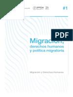 Migración, Derechos Humanos y Política Migratoria