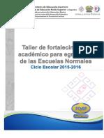Taller de Fortalecimiento Para Las Escuelas Normales 2015 y Anexos