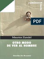 Zundel Maurice Otro modo de ver al hombre.pdf