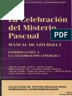 CELAM - Manual de Liturgia 01 La celebracion del Misterio Pascual  (Introduccion a la celebracion litugica).pdf
