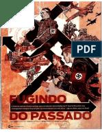 Fugindo Do Passado. Oficiais Nazistas Que Conseguiram Escapar