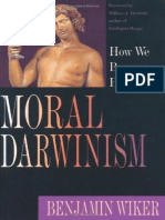 Moral Darwinism_ How We Became - Benjamin Wiker