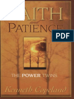 Faith and Patience_ the Power Twins - Kenneth Copeland