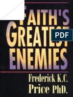 Faith's Greatest Enemies - Frederick K. C. Price