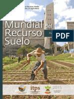 Estado Mundial Del Recurso Suelo Resumen Tecnico (FAO, 2016)