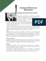 Domingo Bethancourt Mazariegos, Pequeña Biografía