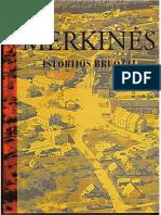 Merkinės istorijos bruožai