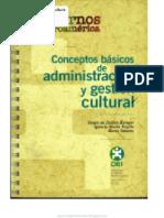 Conceptos Básicos de Administración y Gestión Cultural.