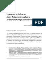 Literatura y Violencia. Sobre La Invención Del Otro en La Literatura Guatemalteca