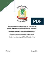 Medidas de Tendencia Central y Medidas de Dispersión