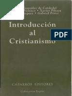 González de Cardedal, O. y otros. Introducción al cristianismo.pdf