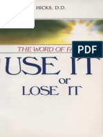 The Word of Faith - Use It or Lose It - Roy Hicks