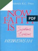 Now Faith is - Frederick K. C. Price