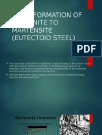 Transformation of Austenite to Martensite (Eutectoid Steel