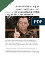 Ovo Je SRPSKI GENERAL Koji Je Mogao Da Spreči Pad Krajine i Rat u BiH
