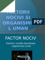 Factorii Nocivi Si Organismul Uman