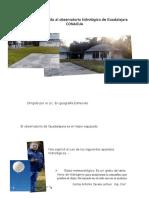 Reporte de La Visita Al Observatorio Hidrológico de Guadalajara CONAGUA