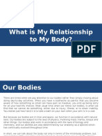 What is My Relationship to My Body.pptx