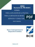Normas Para La Aplicacion de La Politica Para La Obtencion de Bienes Obras Servicios y Consultorias Con Recursos Del BCIE