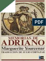 Marguerite Yourcenar, Julio Cortázar-Memorias de Adriano -Edhasa (2009)