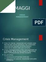 Crisis Managment Maggie