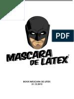 MascaraDeLatex 31 Dic 15