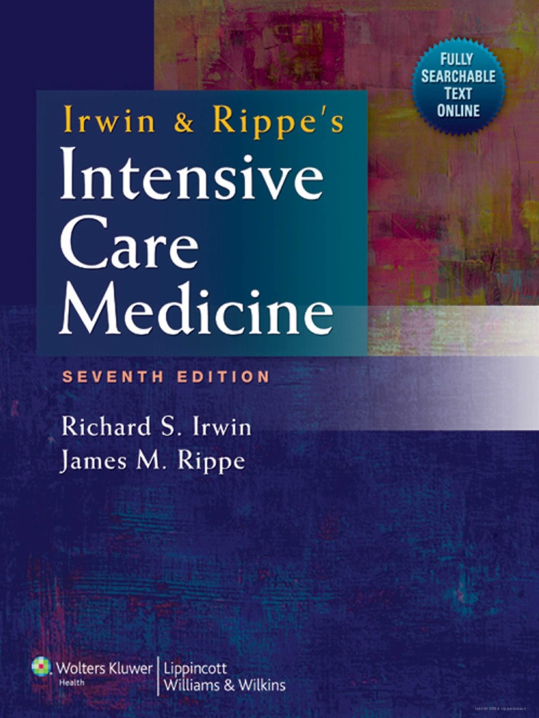 Irwin & Rippe's Intensive Care Medicine 7th Ed [PDF][tahir99] VRG.pdf |  Doctor Of Medicine | Food And Drug Administration