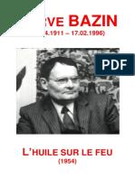Hervé Bazin - L'Huile Sur Le Feu