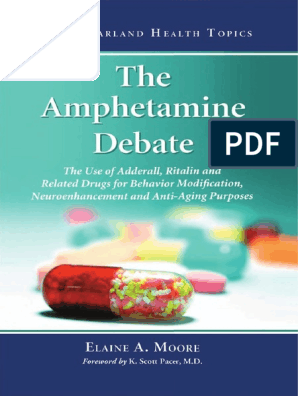 The Amphetamine Debate_ the Use of Adderall, Ritalin and Related