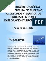 Pg-ss-tc-0033-2013 Procedimiento Crítico Para Apertura de Tuberías, Accesorios