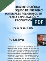 Pg-ss-tc-0034-2013 Procedimiento Crítico Para Bloqueo de Energía y Materiales Peligrosos en Pemex Exploracion Yproduccion