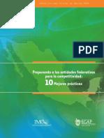 Indice de Competitividad Estatal 2006 Preparando a Las Entidades Federativas Para La Competitividad 10 Mejores