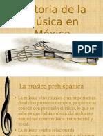 Historia de la Musica Mexicana.pptx