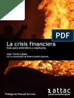 La Crisis Financiera GuAa Para Entenderl - Juan Torres Lopez; Alberto Garzon Espino