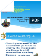 Grupo # 5 Spanish Project El Verbo Gustar