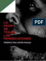 La peor de todas las persecuciones