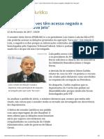 ConJur - Lula e Aécio Neves Têm Acesso Negado a Delações Da _lava Jato