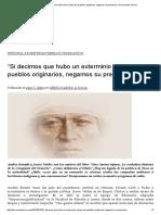 """""""Si Decimos Que Hubo Un Exterminio Contra Los Pueblos Originarios, Negamos Su Presencia"""" _ Derrocando a Roca"""