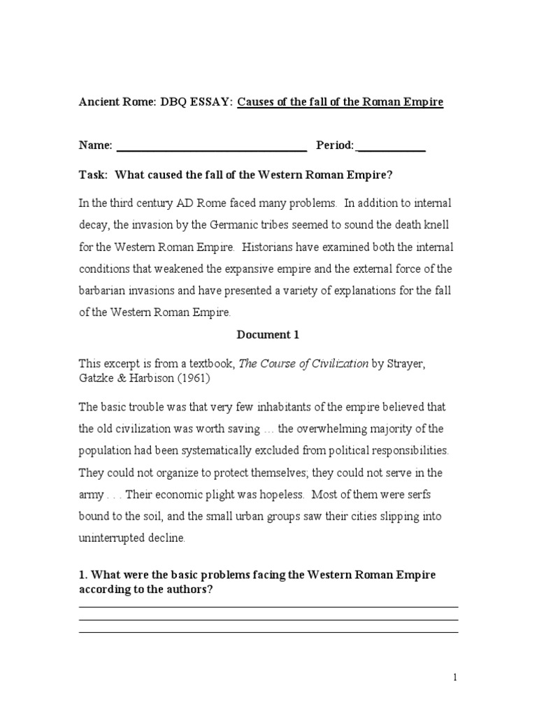 Good Science Essay Topics V Example Proposal Essay also How To Write A Good Thesis Statement For An Essay Fall Of Rome Dbq  The History Of The Decline And Fall Of The  Persuasive Essay Topics For High School Students