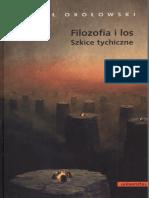 Okołowski P. Filozofia i Los Szkice Tychiczne