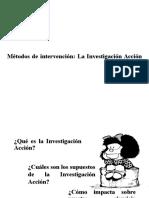 10. Métodos de Intervención La Investigación Acción