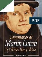 Comentarios de Martin Lutero - 1ra y 2da de Pedro, Judas y 1ra de Juan