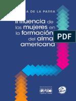 Influencia de Las Mujeres en La Formacion Del Alma Americana