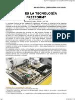 ¿Qué Es La Tecnología Freeform