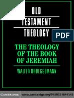 The Theology of the Book of Jeremiah - Walter Brueggemann