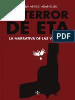 El Terror de ETA. La Narrativa de Las Víctimas - Arregi, Joseba