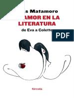 Blas Matamoro - El Amor en La Literatura. de Eva a Colette