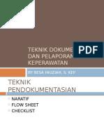 Teknik Dokumentasi Dan Pelaporan Keperawatan