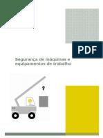 Segurança de Máquinas e Equipamentos de Trabalho Guias Praticos ACT